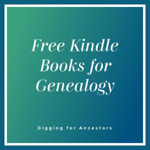 Free Kindle Books for Genealogy